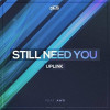 Still Need You (feat. AWR)