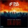 Watch The World Burn (feat. Chris Linton)